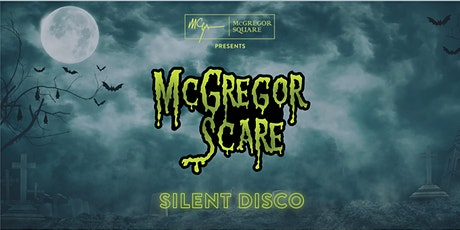 McGregor Scare Silent Disco tickets
