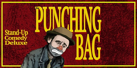 The Punching Bag -Live Stand-Up Comedy tickets