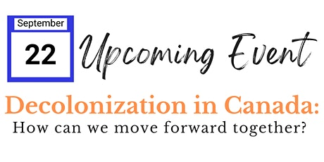 Decolonization in Canada: How can we move forward together? tickets