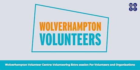Wolverhampton Volunteer Centre - Volunteering Extra Session tickets