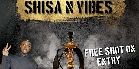 Shisha 'n' Vibes tickets