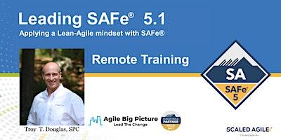 Leading SAFe® with SA Certification – November 8 REMOTE EST