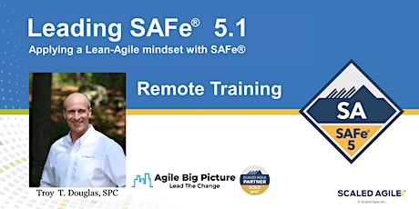 Leading SAFe® with SA Certification - November 8 REMOTE EST Tickets
