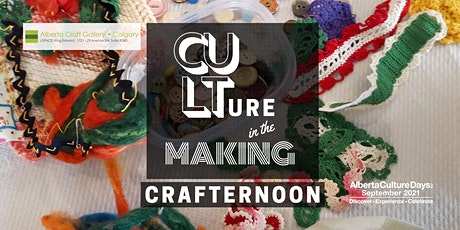 Culture in the Making Crafternoon tickets