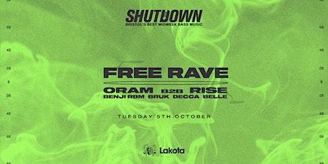Shutdown: FREE RAVE w/ Oram, Rise, Bruk tickets