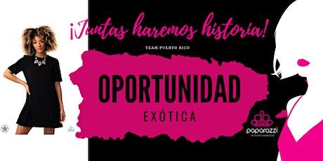 Oportunidad Exotica Puerto Rico tickets