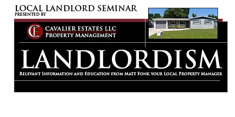 Local Landlord Seminar Presented By Matt Fonk tickets
