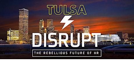 DisruptHR Tulsa & OKC presents The Future Of Work tickets