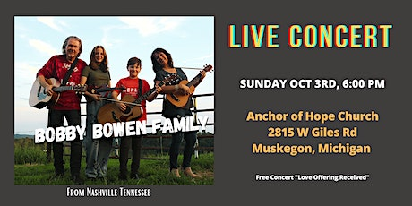 Bobby Bowen Family Concert In Muskegon Michigan tickets