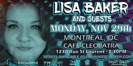 Lisa Baker - Right Saucy Comedy - Montreal, QC tickets