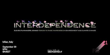 Interdependence Movie biglietti