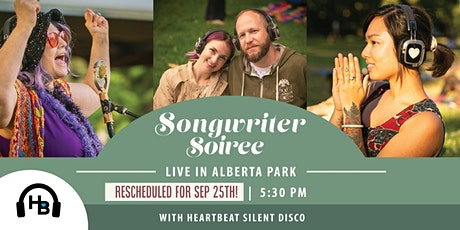 Songwriter Soiree 103 - Live in the Park with Heartbeat Silent Disco! tickets