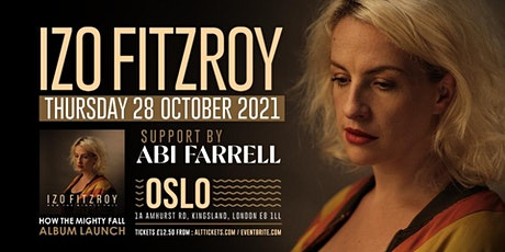 How The Mighty Fall' album launch - Izo FitzRoy tickets