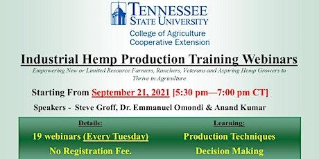 Industrial Hemp Growing and Management Training Webinar Series tickets