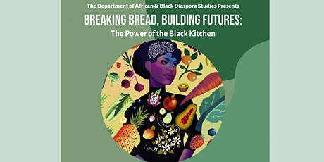 Breaking Bread, Building Futures: The Power of the Black Kitchen tickets