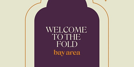 Welcome to the Fold: Bay Area tickets