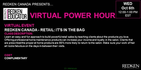 REDKEN CANADA - RETAIL: IT'S IN THE BAG tickets