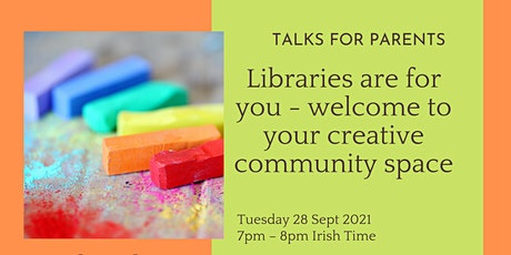 Libraries are for you - welcome to your creative community space tickets
