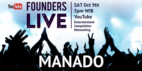 Founders Live Manado - INDONESIA tickets