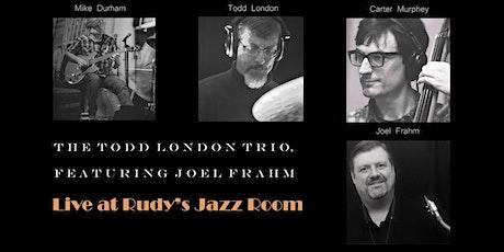 Todd London Trio Featuring Joel Frahm tickets