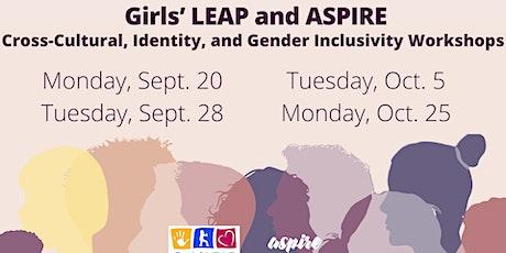 Girls' LEAP & ASPIRE Cross-Cultural Dialogue Workshops tickets