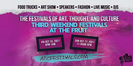ATC FESTIVALS - Third Weekends at The Fruit (October) tickets