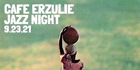 Jazz Night at Cafe Erzulie tickets