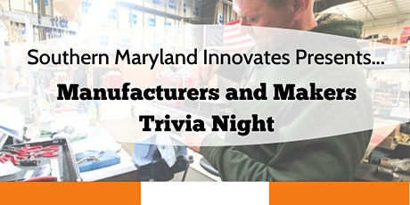 Maryland Made: Manufacturers and Makers Trivia Night tickets