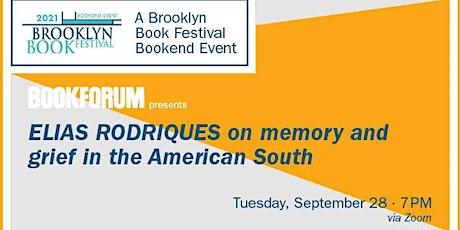 BOOKFORUM at the Brooklyn Book Festival presents novelist Elias Rodriques tickets