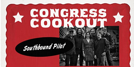 Congress Cookout with Southbound Pilot tickets