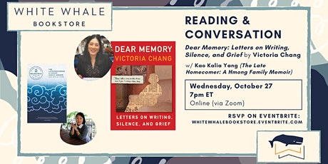 "Reading & Conversation: ""Dear Memory,"" Victoria Chang (w/ Kao Kalia Yang) tickets"