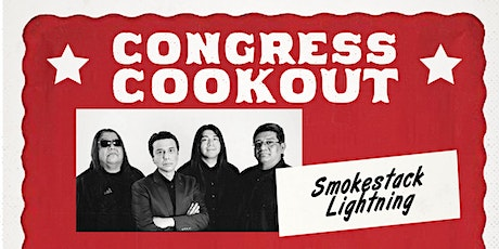 Congress Cookout with Smokestack Lightning tickets