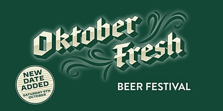 NEW DATE! Oktoberfresh! Saturday Afternoon (First Beer Included) tickets