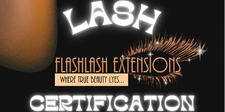 Flashlash Extensions Eyelash Master Certification Course(Hands On Training) tickets