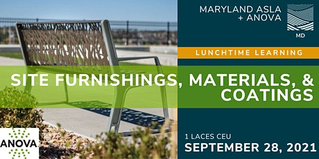 Lunchtime Learning: Site Furnishings, Materials, & Coatings tickets
