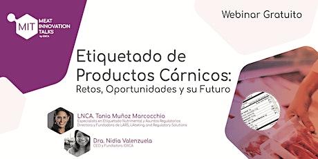 Etiquetado de Productos Cárnicos : Retos, Oportunidades y su Futuro entradas