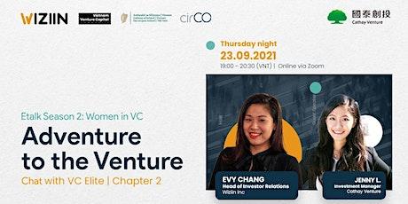 Etalk Adventure to the Venture | Season 2 - Chapter 2 tickets