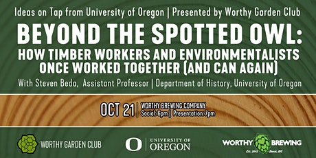 Ideas on Tap from UO: Beyond the Spotted Owl tickets