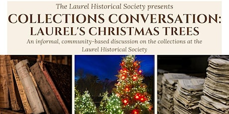 Collections Conversation: Laurel's Christmas Trees tickets