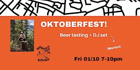 Oktoberfest Beer Tasting + DJ Set tickets