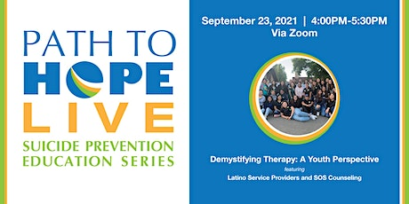 Path to Hope Live - 9/23: Demystifying Therapy: A Youth Perspective tickets