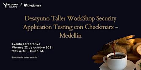 Desayuno Taller WorkShop Security Application Testing con Checkmarx entradas