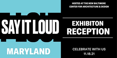 SAY IT LOUD Exhibition Opening Reception tickets
