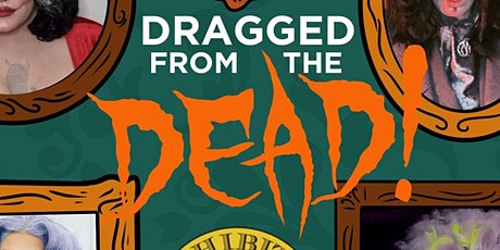 Dragged From The Dead tickets