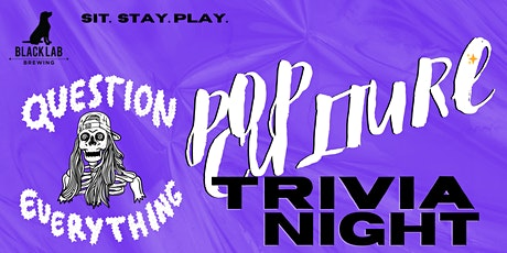 Question Everything Pop Culture Trivia Night @ Black Lab Brewing tickets