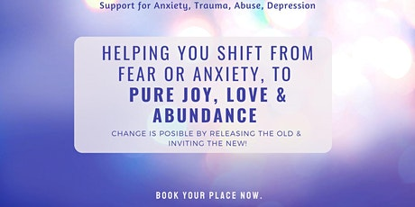 Shift from Fear, Anxiety or Stress to Love, Joy & Harmony -45min  Session tickets
