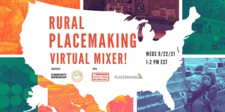 Rural Placemaking Virtual Mixer tickets