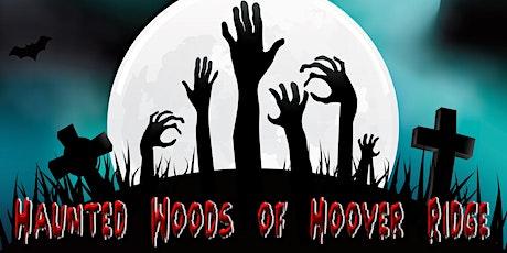 Haunted Woods of Hoover Ridge 2021 tickets