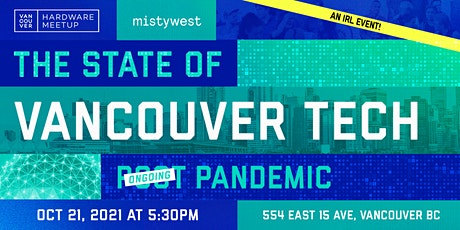 The State of Vancouver Tech In An Ongoing Pandemic tickets