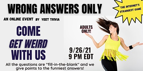 Wrong Answers Only Online Trivia tickets
